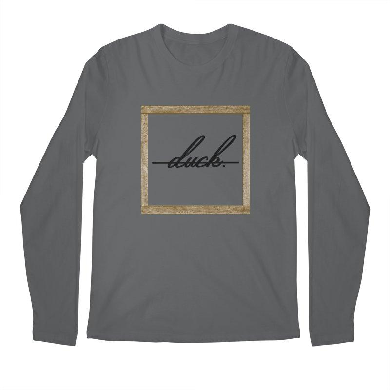 DUCK IT! Men's Longsleeve T-Shirt by gasponce