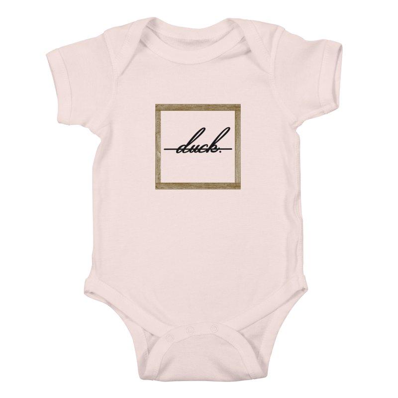 DUCK IT! Kids Baby Bodysuit by gasponce