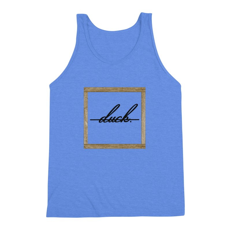 DUCK IT! Men's Triblend Tank by gasponce