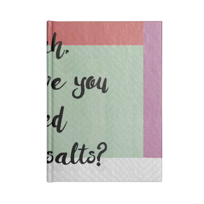 Epsom salts! Accessories Notebook by gasponce