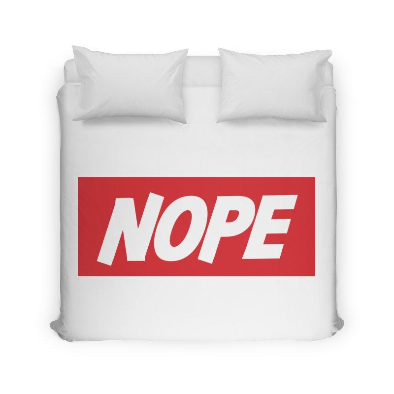 Nope! Home Duvet by gasponce