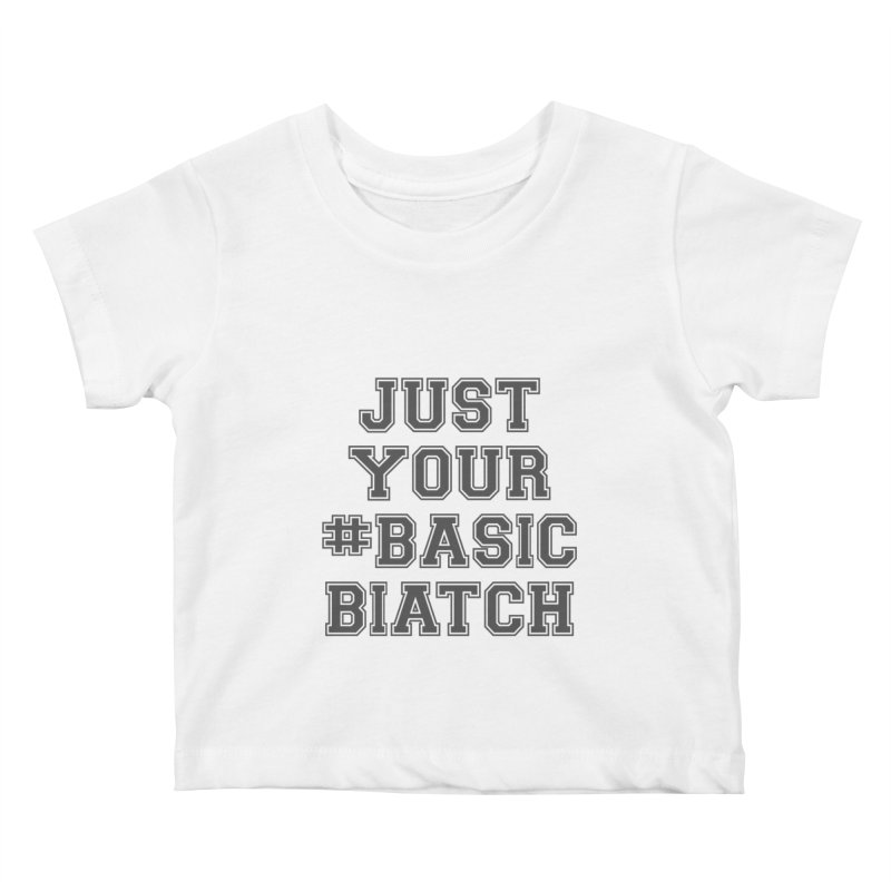 Basic Kids Baby T-Shirt by gasponce