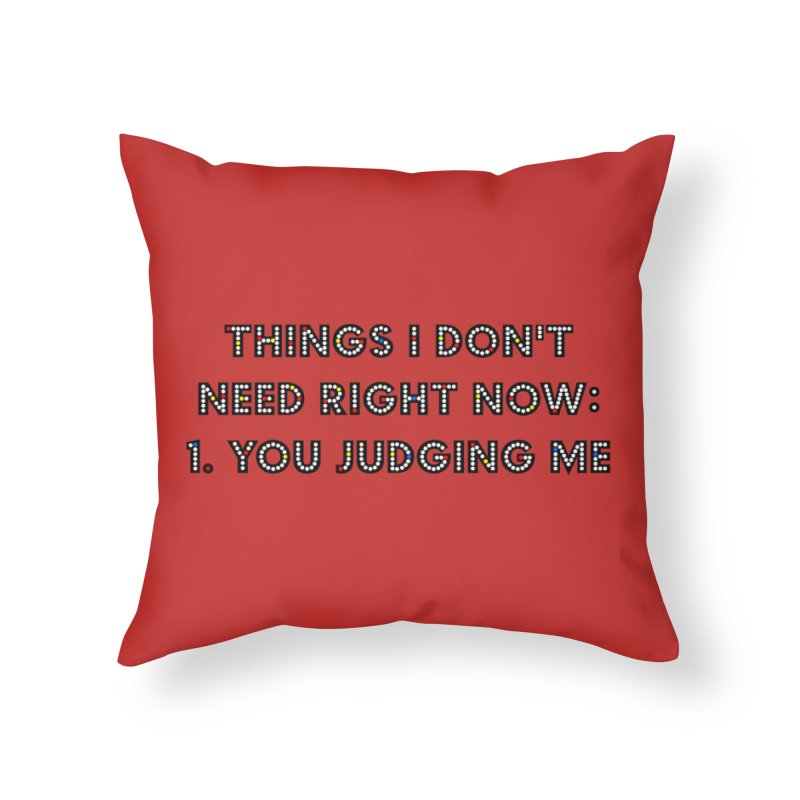 JUDGY Home Throw Pillow by gasponce
