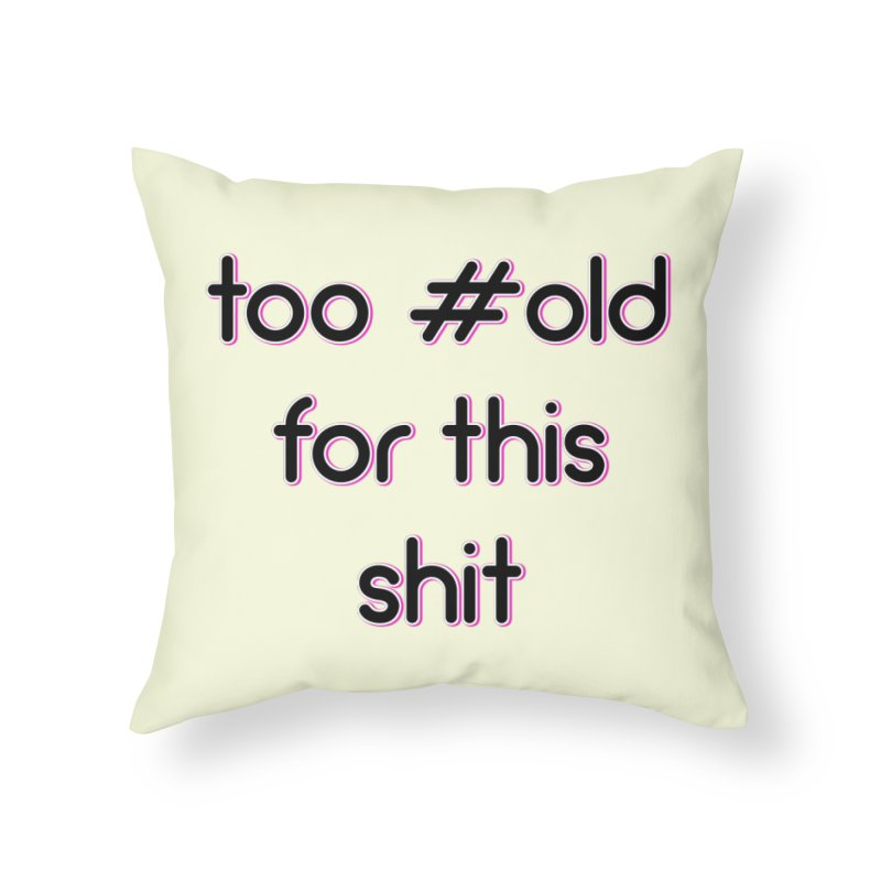 #Old Home Throw Pillow by gasponce