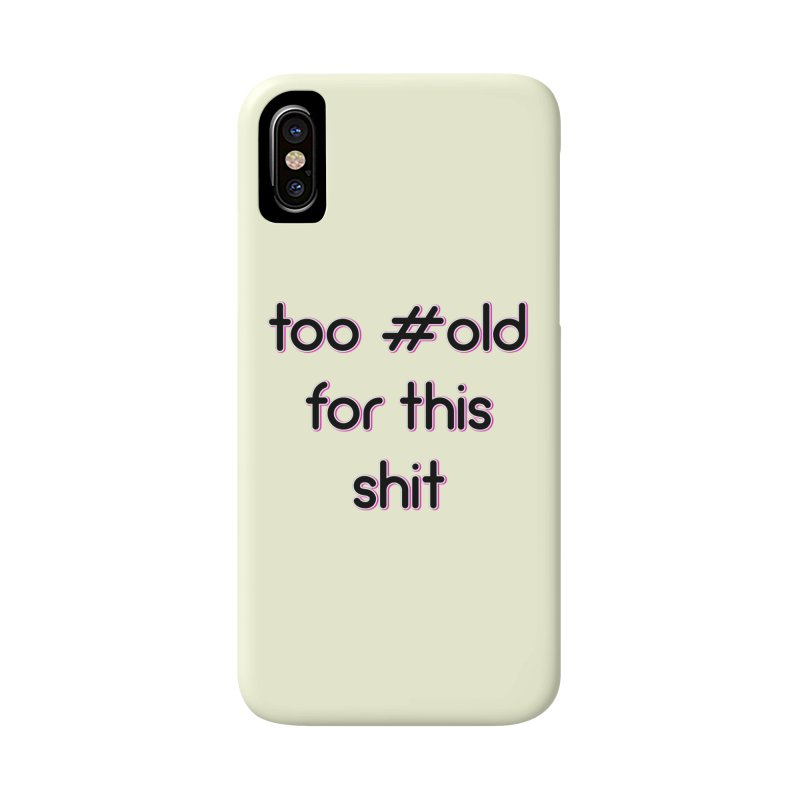 #Old Accessories Phone Case by gasponce