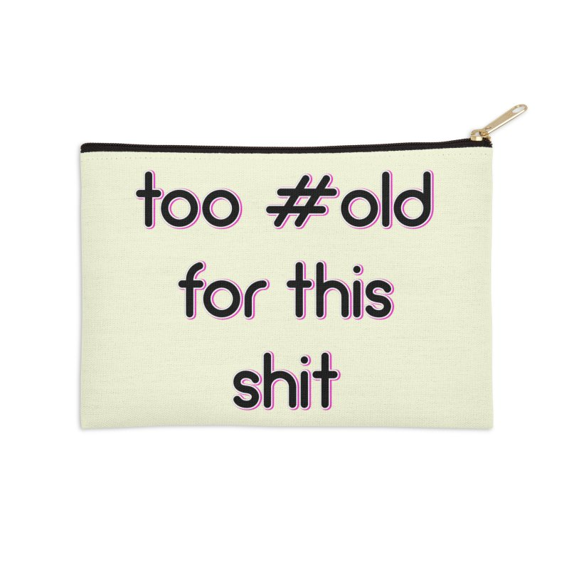 #Old Accessories Zip Pouch by gasponce
