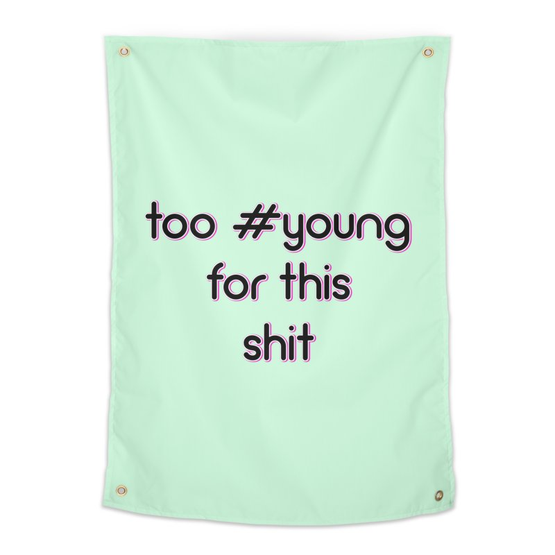 #Young Home Tapestry by gasponce