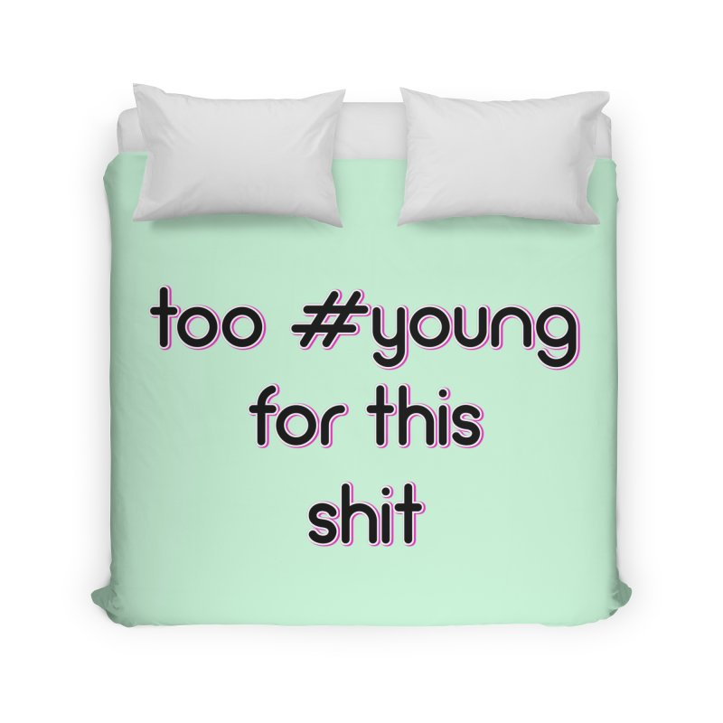 #Young Home Duvet by gasponce