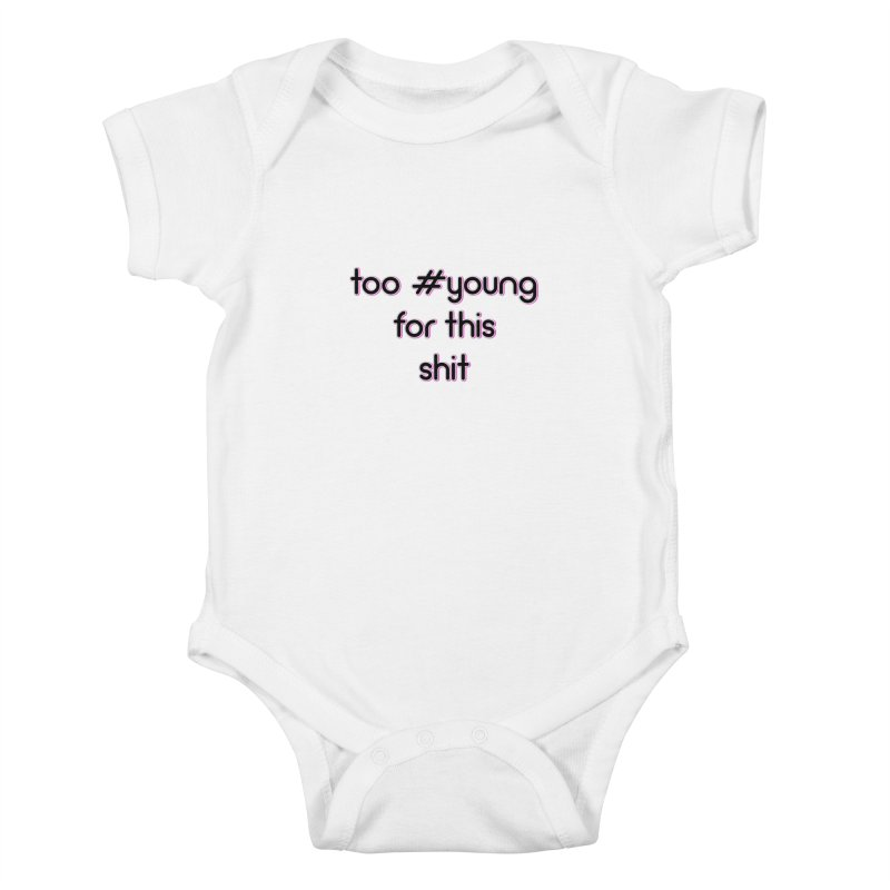 #Young Kids Baby Bodysuit by gasponce