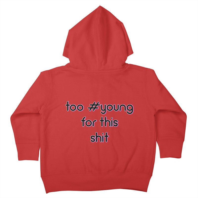 #Young Kids Toddler Zip-Up Hoody by gasponce