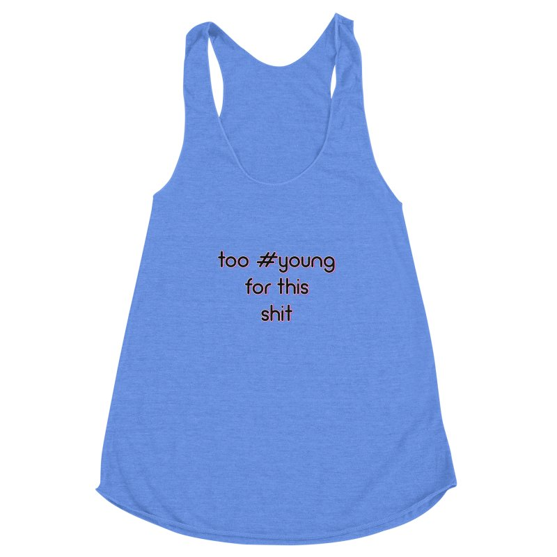 #Young Women's Racerback Triblend Tank by gasponce