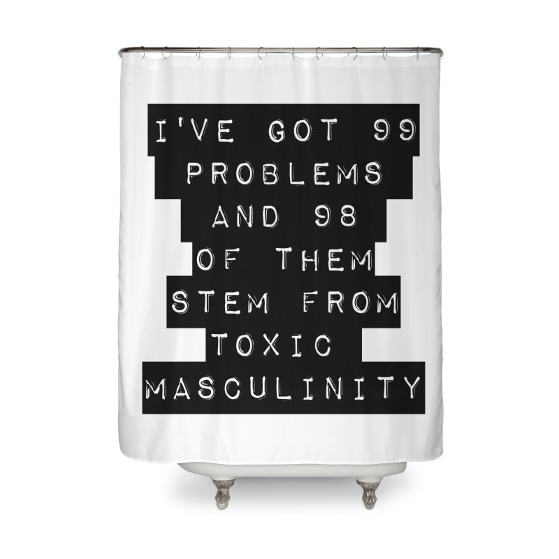 Toxic! Home Shower Curtain by gasponce