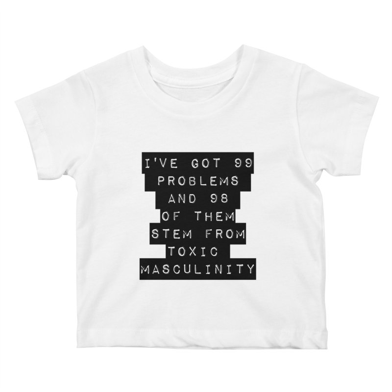 Toxic! Kids Baby T-Shirt by gasponce