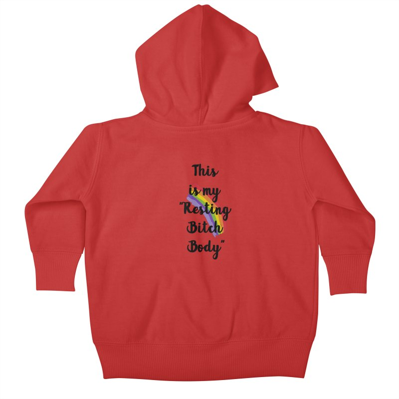 Resting Bitch Body Kids Baby Zip-Up Hoody by gasponce