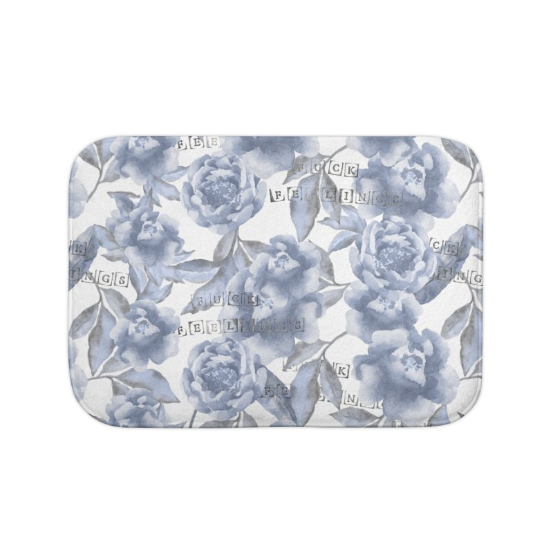 F*CK FEELINGS! BLUE Home Bath Mat by gasponce