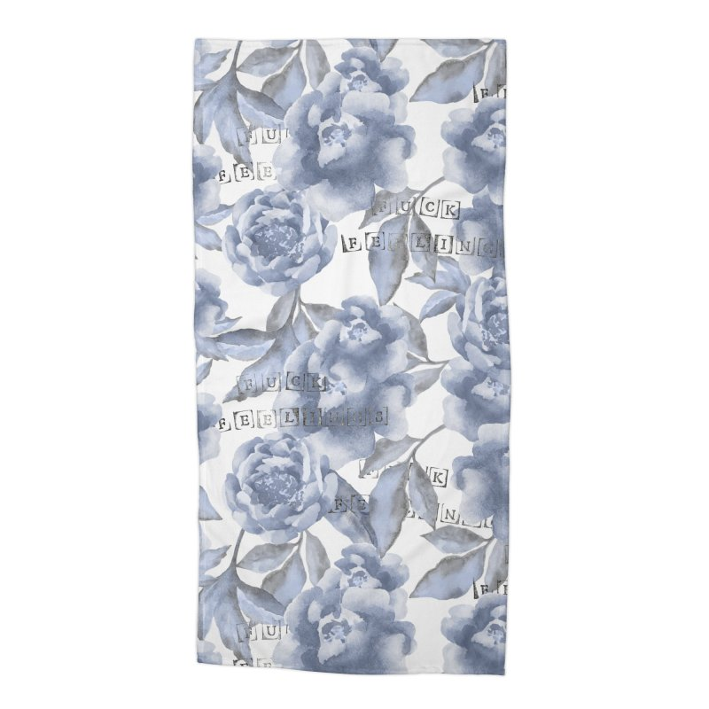 F*CK FEELINGS! BLUE Accessories Beach Towel by gasponce