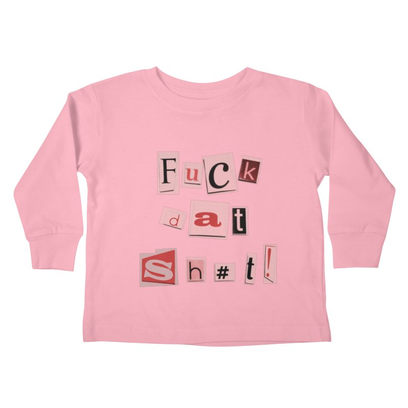 FDS PINK! Kids Toddler Longsleeve T-Shirt by gasponce