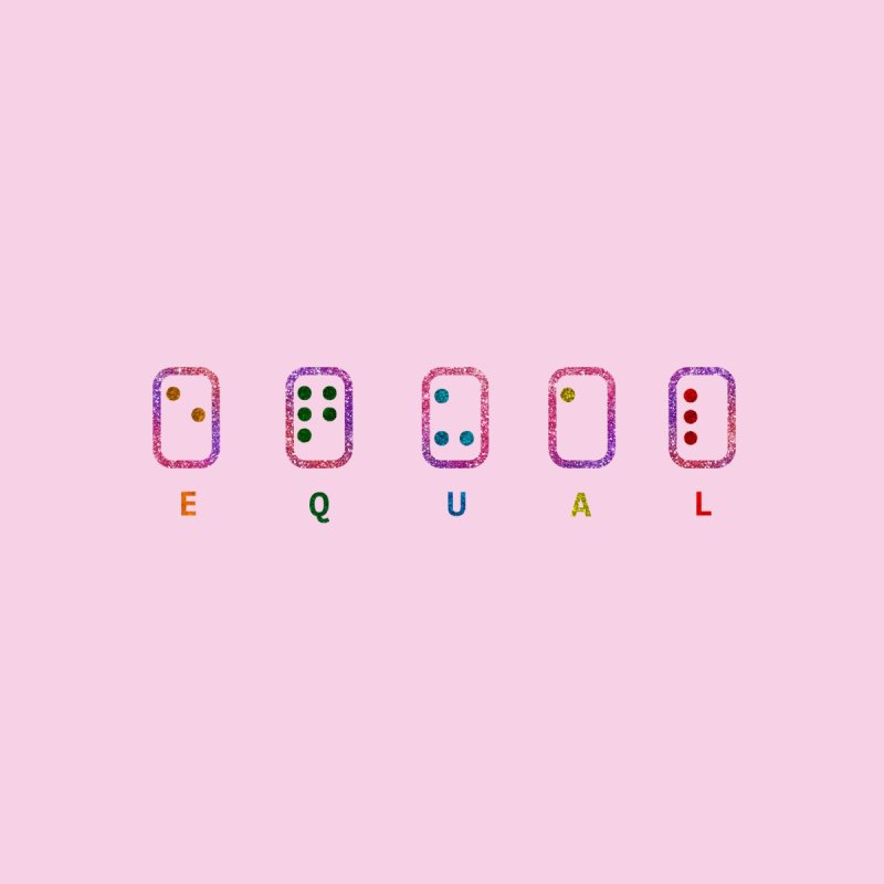 EQUAL (GLITTER VERSION) by gasponce