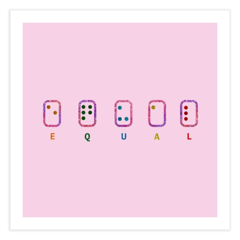 EQUAL (GLITTER VERSION) Home Fine Art Print by gasponce