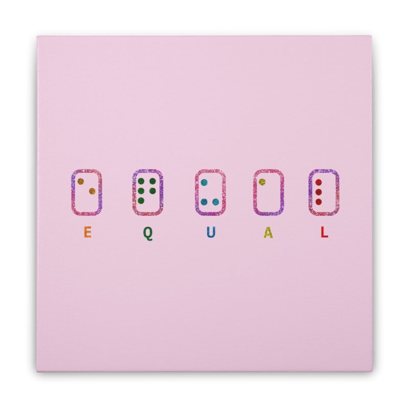 EQUAL (GLITTER VERSION) Home Stretched Canvas by gasponce