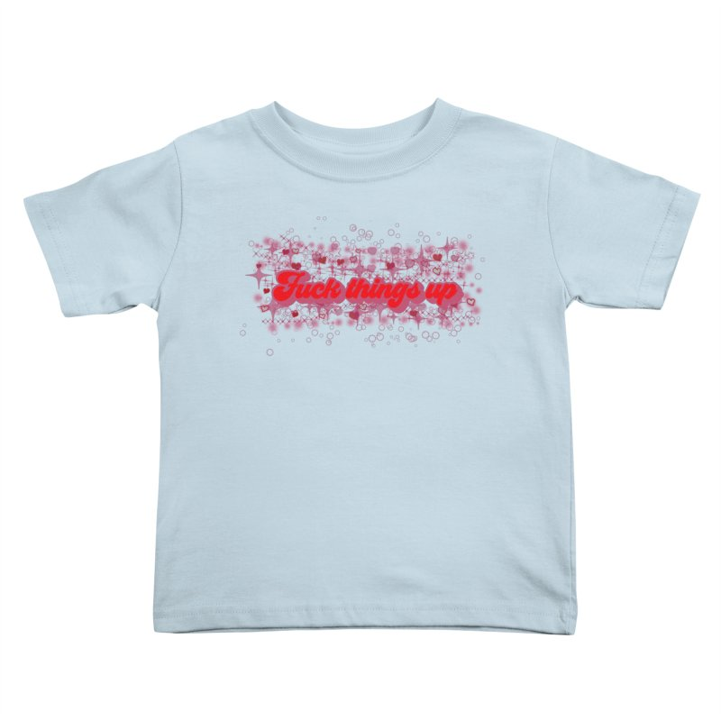 FTU Kids Toddler T-Shirt by gasponce
