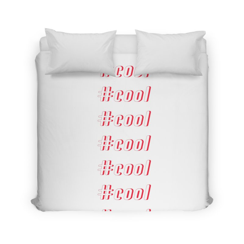 COOL! Home Duvet by gasponce
