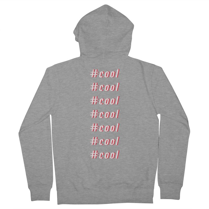 COOL! Women's Zip-Up Hoody by gasponce