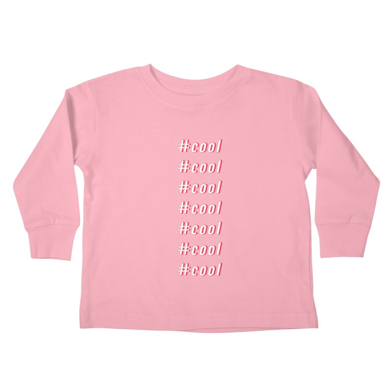 COOL! Kids Toddler Longsleeve T-Shirt by gasponce