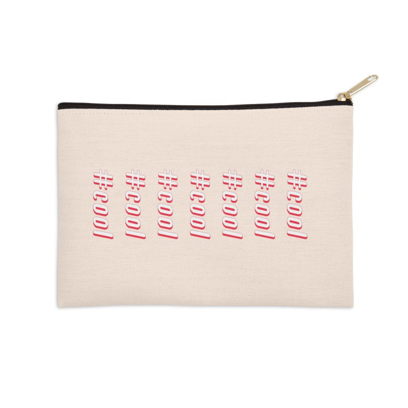 COOL! Accessories Zip Pouch by gasponce