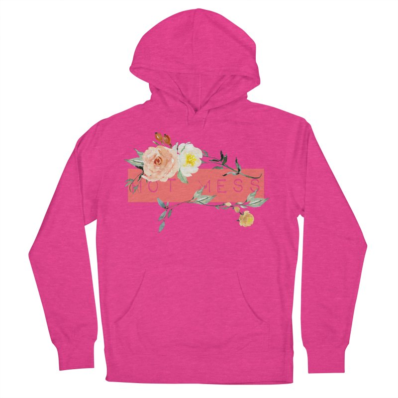 HOT MESS! Women's French Terry Pullover Hoody by gasponce