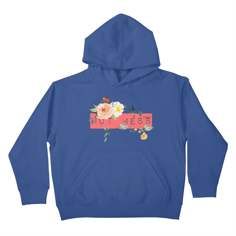 HOT MESS! Kids Pullover Hoody by gasponce