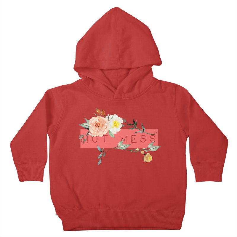 HOT MESS! Kids Toddler Pullover Hoody by gasponce