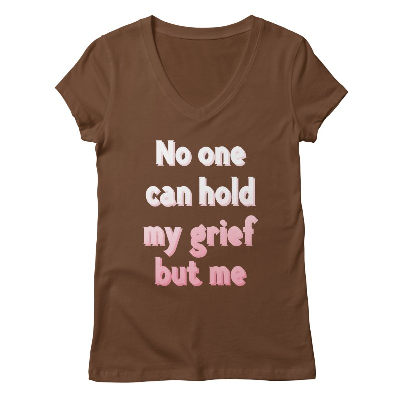GRIEF Women's V-Neck by gasponce