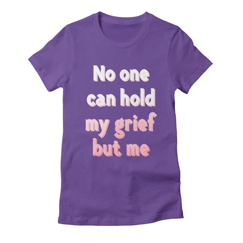 GRIEF Women's Fitted T-Shirt by gasponce