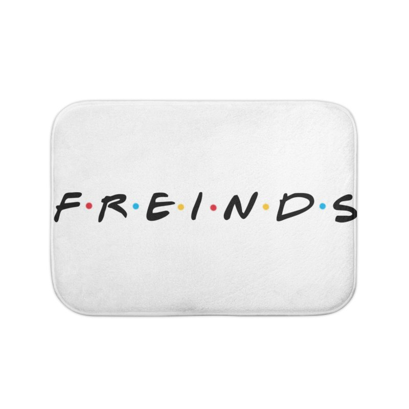 FREINDS Home Bath Mat by gasponce