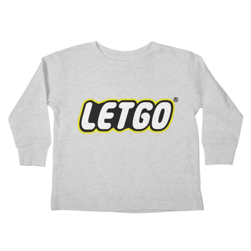 LETGO! Kids Toddler Longsleeve T-Shirt by gasponce