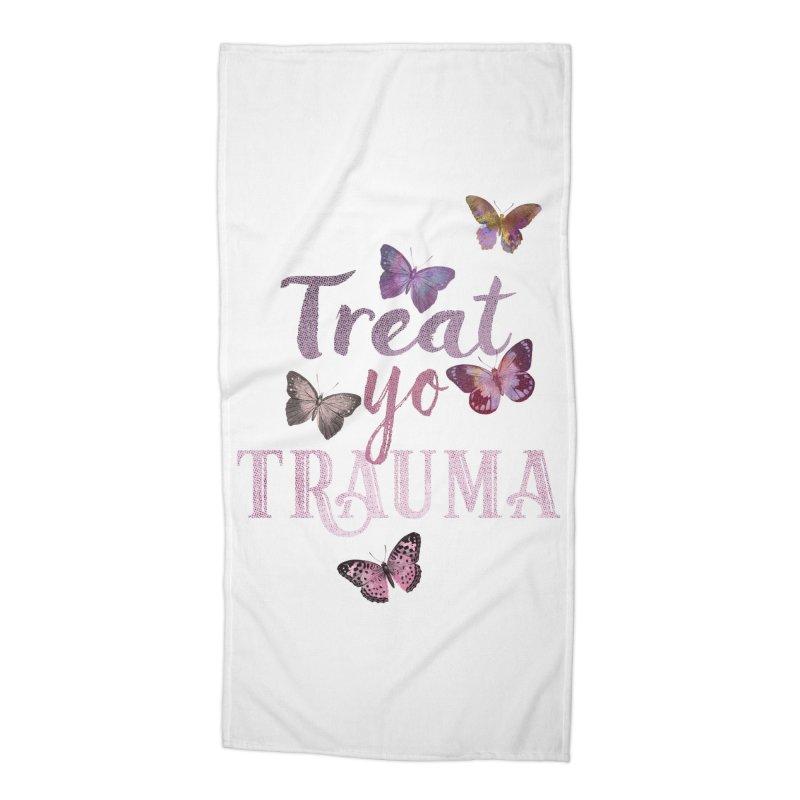 Treat yo Trauma Accessories Beach Towel by gasponce