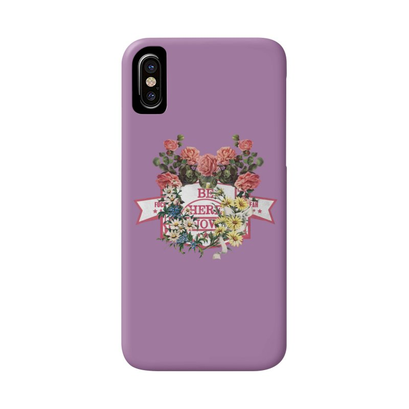 Just be Accessories Phone Case by gasponce