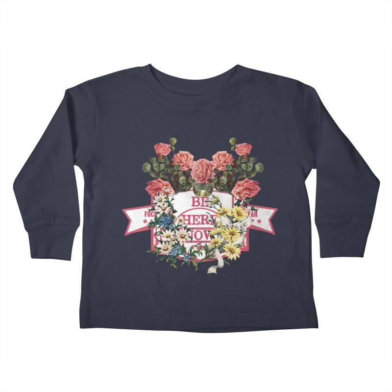 Just be Kids Toddler Longsleeve T-Shirt by gasponce