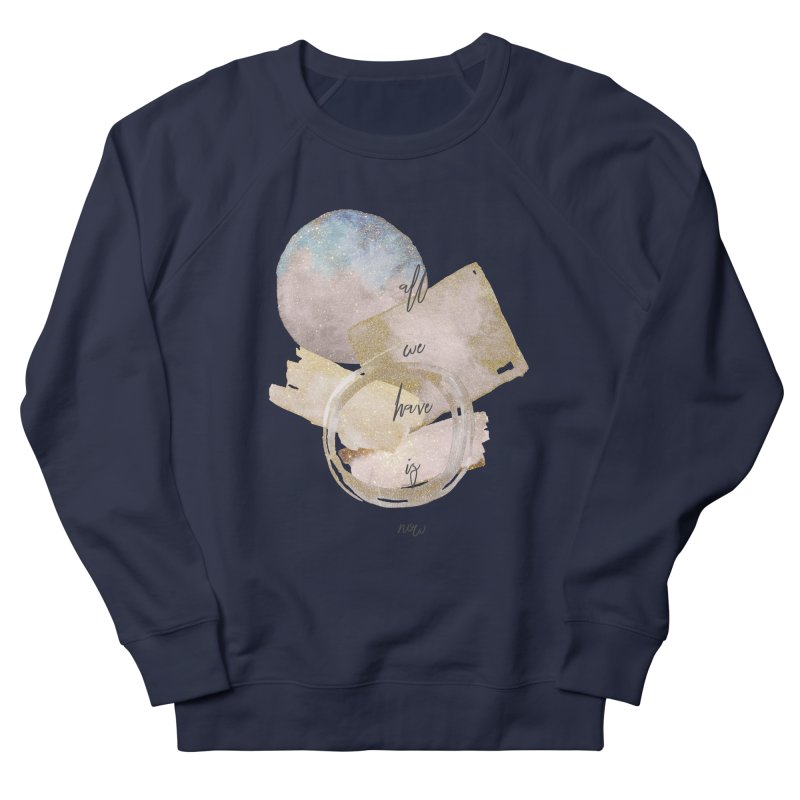 NOW Women's French Terry Sweatshirt by gasponce