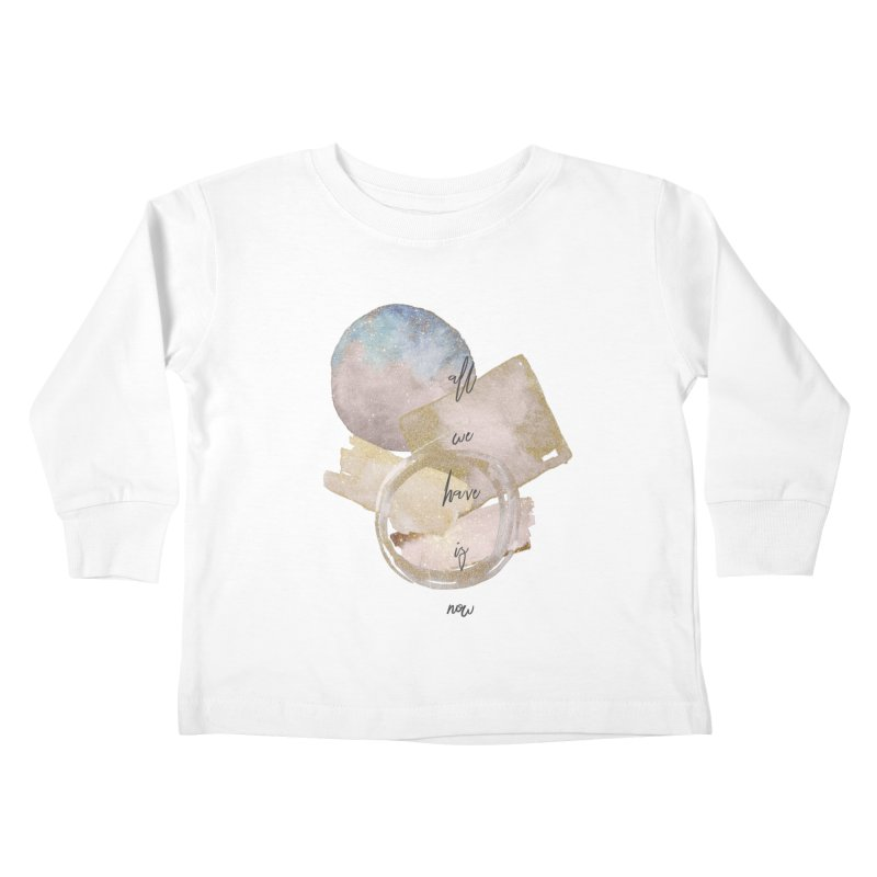 NOW Kids Toddler Longsleeve T-Shirt by gasponce