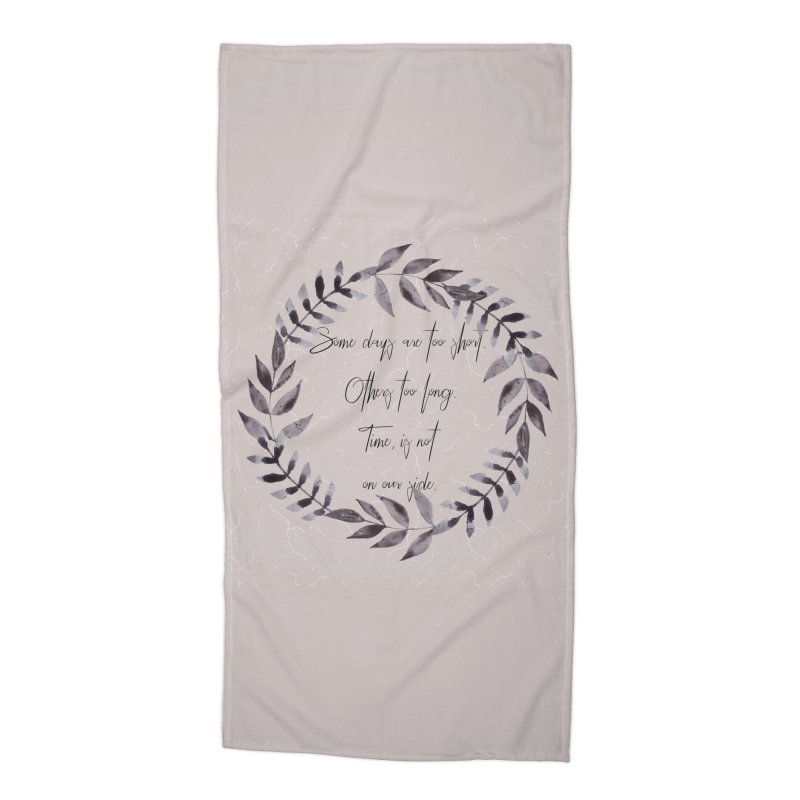 Time Accessories Beach Towel by gasponce