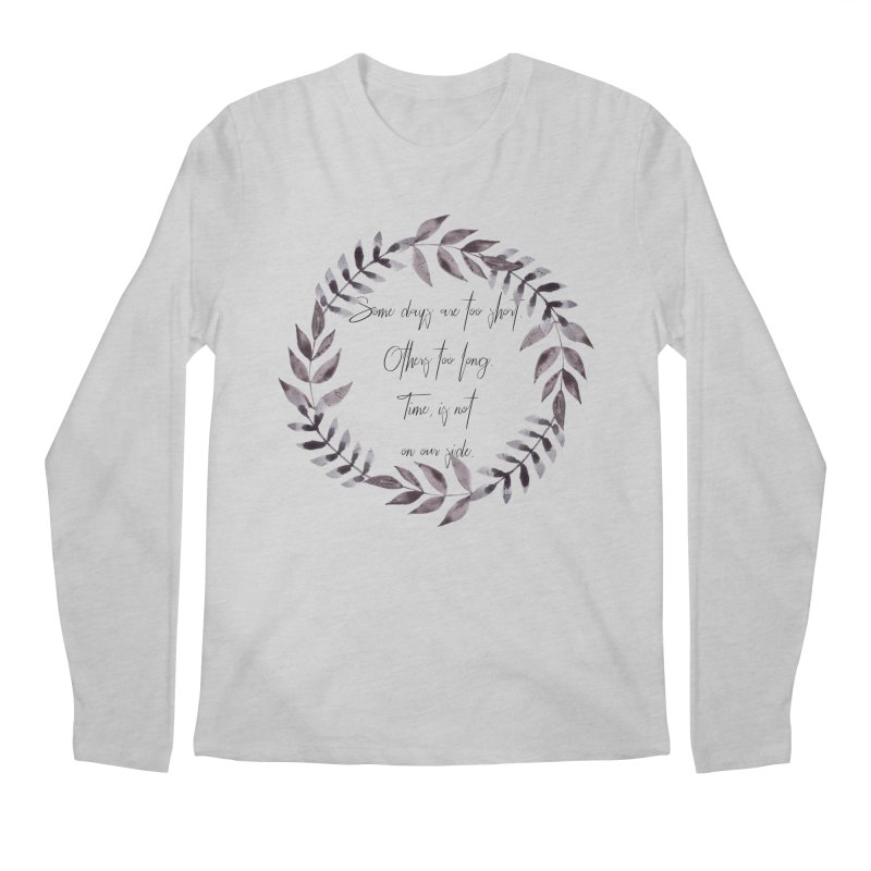 Time Men's Regular Longsleeve T-Shirt by gasponce