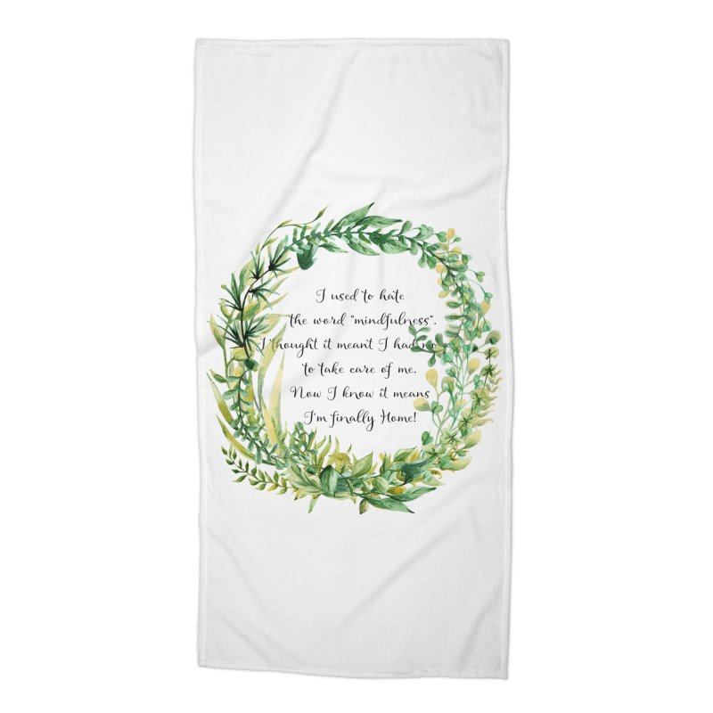 Body & Mind Accessories Beach Towel by gasponce