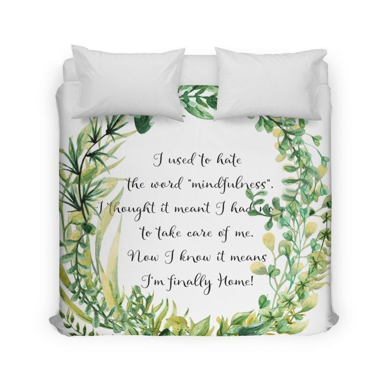 Body & Mind Home Duvet by gasponce
