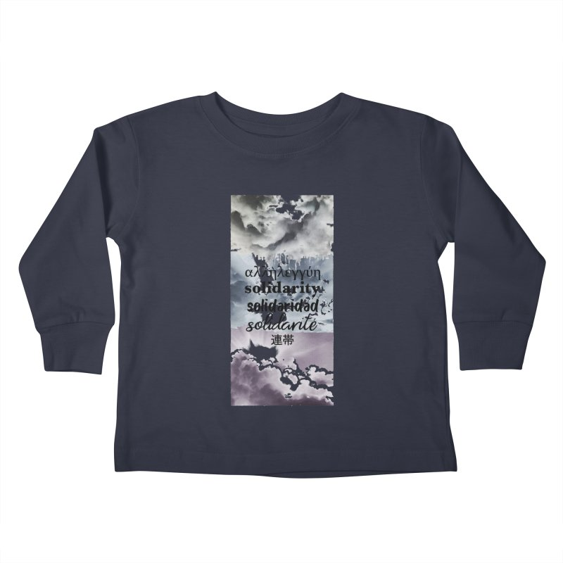SOLIDARITY Kids Toddler Longsleeve T-Shirt by gasponce