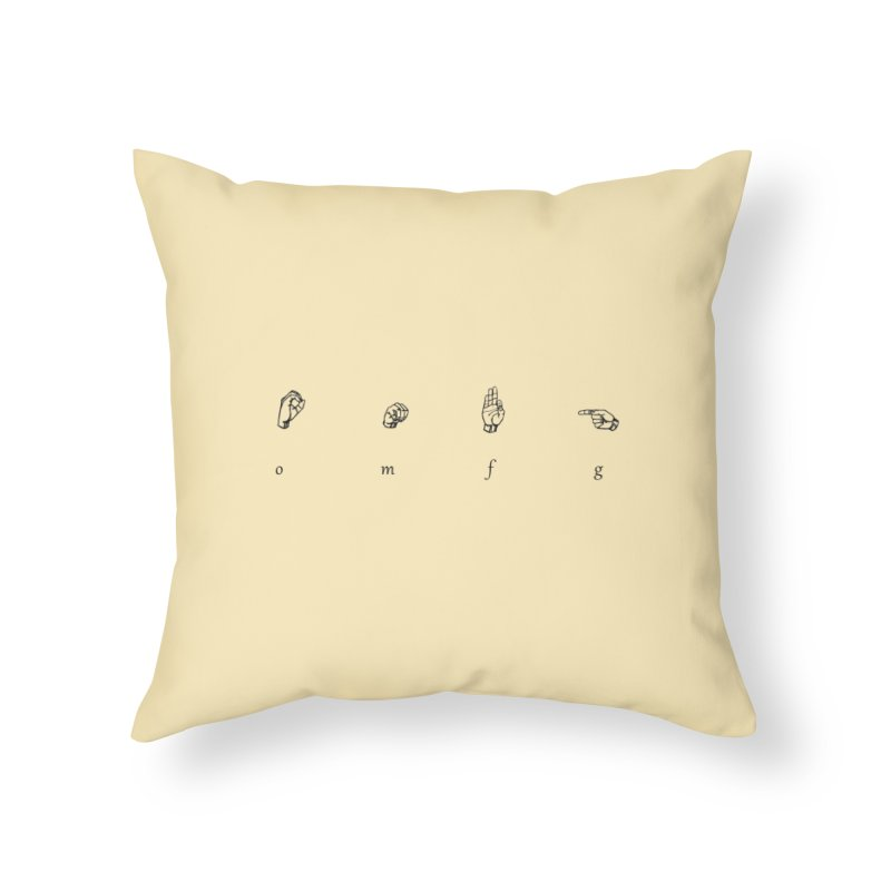 OMfG Home Throw Pillow by gasponce