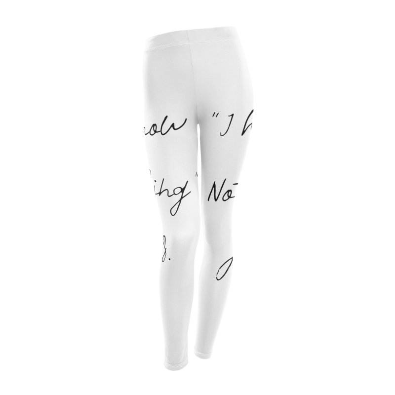 NOTHING! Women's Leggings Bottoms by gasponce