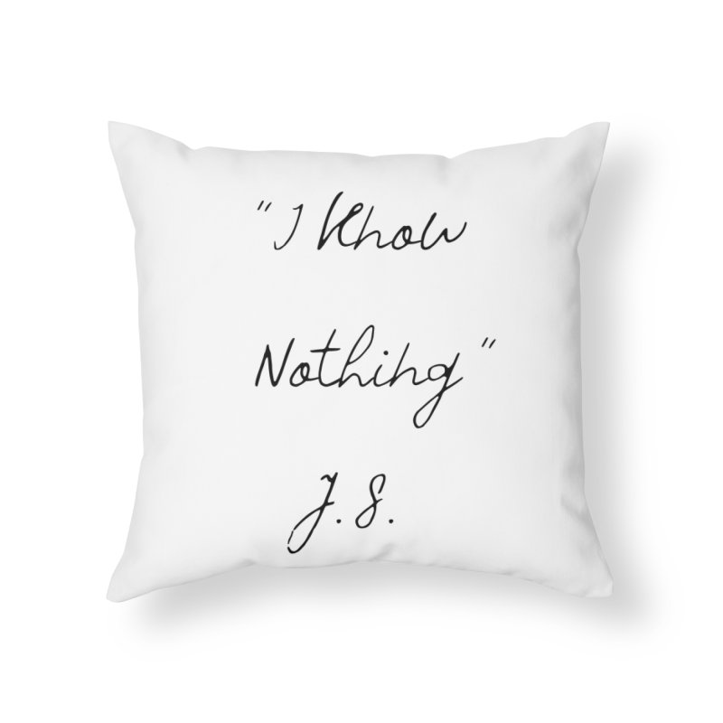 NOTHING! Home Throw Pillow by gasponce