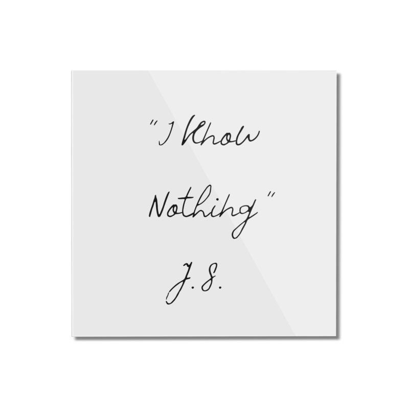 NOTHING! Home Mounted Acrylic Print by gasponce